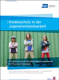 Dokumentation: Kinderschutz in der Jugendverbandsarbeit